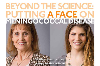 Beyond the Science: Putting a Face on Meningococcal Disease